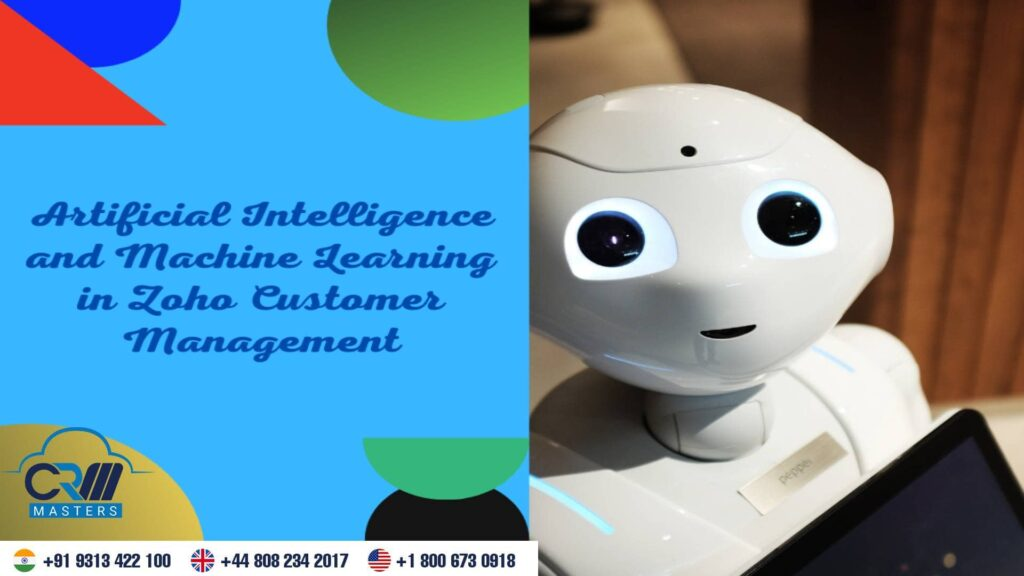 Artificial Intelligence and Machine Learning in Zoho Customer Management
