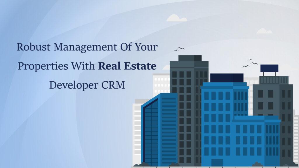 Real Estate Developer CRM